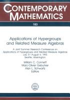 Applications of Hypergroups and Related Measure Algebras PDF