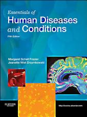 Essentials of Human Diseases and Conditions - E-Book: Edition 5