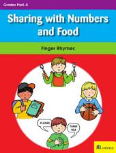 Sharing with Numbers and Food: Finger Rhymes
