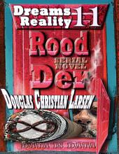 Rood Der: 11: Dreams Reality