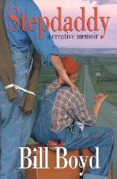 Stepdaddy: A Creative Memoir