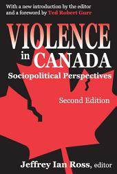 Violence in Canada: Sociopolitical Perspectives
