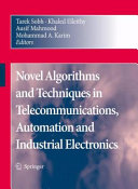 Novel Algorithms and Techniques in Telecommunications, Automation and Industrial Electronics