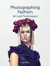 Photographing Fashion: Art and Techniques