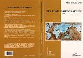 Des romans-géographes: Essai