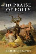 In Praise of Folly PDF