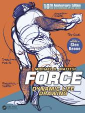 FORCE: Dynamic Life Drawing: 10th Anniversary Edition, Edition 3