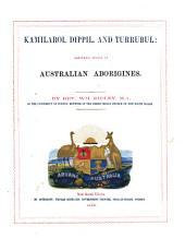 Kamilaroi, Dippil, and Turrubul: languages spoken by Australian aborigines