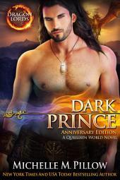 Dark Prince: Dragon-Shifter Romance (Anniversary Edition): Dragon Lords #3