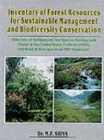 Inventory of Forest Resources for Sustainable Management   Biodiversity Conservation with Lists of Multipurpose Tree Species Yielding Both Timber   Non timber Forest Products  NTFPs   and Shrub   Herb Species of NTFP Importance PDF