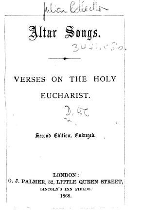 Altar Songs      The preface signed  W  C  D   i e  William Chatterton Dix   Second edition  enlarged PDF