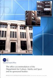 The Office Accommodation of the Department for Culture  Media and Sport and Its Sponsored Bodies Book