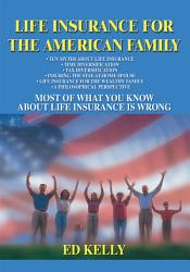 Life Insurance For The American Family Book PDF