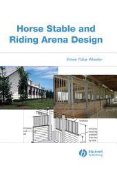 Horse Stable and Riding Arena Design