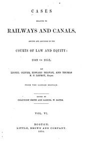 Cases Relating to Railways and Canals: 1849-1852