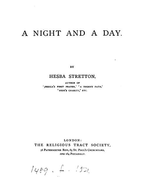 A night and a day. By Hesba Stretton