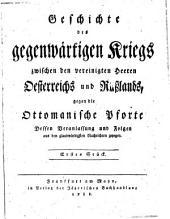 Geschichte des gegenwärtigen Kriegs zwischen den vereinigten Heeren Oesterreichs und Rußlands, gegen die Ottomanische Pforte (etc.): Band 3
