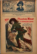 The Phantom Miner, Or, Deadwood Dick's Bonanza