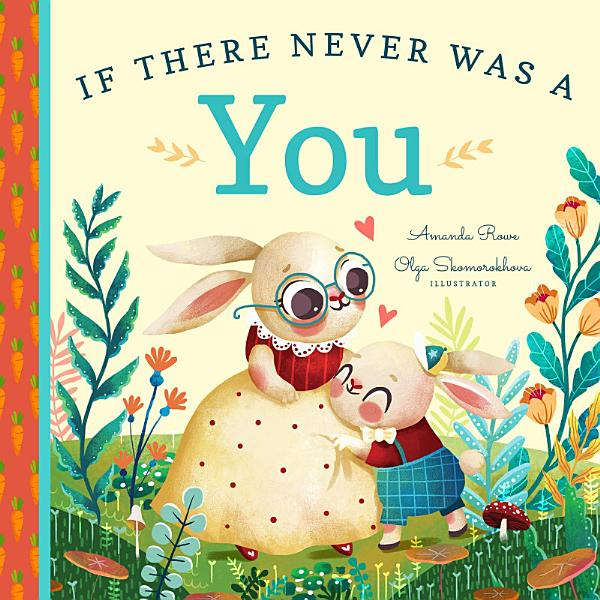 Download If There Never Was a You Book