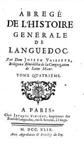 Abregé de l'histoire generale de Languedoc: Volume4