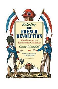 Rethinking the French Revolution PDF