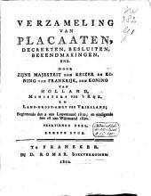 Verzaameling van placaaten, proclamatien, notificatien, enz..: Eerste deel, Volume 16