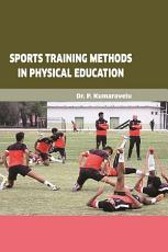 SPORTS TRAINING METHODS IN PHYSICAL EDUCATION PDF