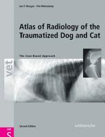 Atlas of Radiology of the Traumatized Dog and Cat PDF