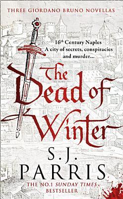 The Dead of Winter  Three Giordano Bruno Novellas