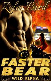 Faster Bear: BBW Paranormal Shifter Romance