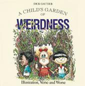 Child's Garden of Weirdness: Illustration, Verse and Worse