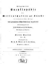 Allgemeine Encyclopädie der Wissenschaften und Künste in alphabetischer Folge: Dritte Section: O-Z, Band 6