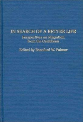 In Search of a Better Life