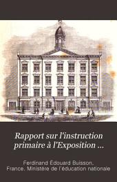 Rapport sur l'instruction primaire à l'Exposition universelle de Philadelphie en 1876