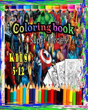 Super Heroes Coloring Book Book PDF