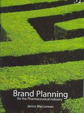 Brand Planning for the Pharmaceutical Industry PDF