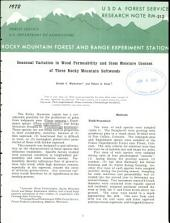 Seasonal variation in wood permeability and stem moisture content of three Rocky Mountain softwoods