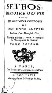 Sethos, histoire ou vie tirée des monumens anecdotes de l'ancienne Egypte: traduite d'un manuscrit grec, Volume 2