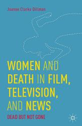Women and Death in Film  Television  and News PDF