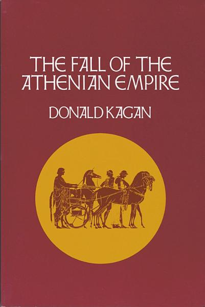 Download The Fall of the Athenian Empire Book