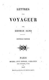 Lettres d'un Voyageur ... Nouvelle édition