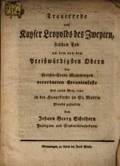 Trauerrede auf Kayser Leopolds II. frühen Tod