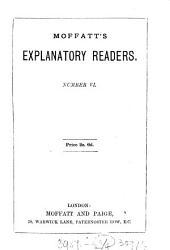 Moffatt's explanatory readers. Primer 1,2; standard 4-6. [With] Home lesson book