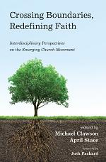 Crossing Boundaries, Redefining Faith
