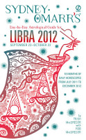 Sydney Omarr s Day by Day Astrological Guide for the Year 2012  Libra PDF