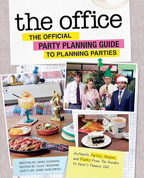 Download The Office  The Official Party Planning Guide to Planning Parties Book