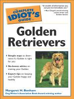 The Complete Idiot s Guide to Golden Retrievers PDF