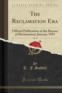 The Reclamation Era  Vol  39 PDF