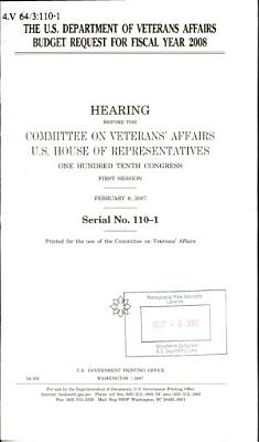 The U S  Department of Veterans Affairs Budget Request for Fiscal Year 2008
