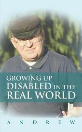 Growing Up Disabled in the Real World